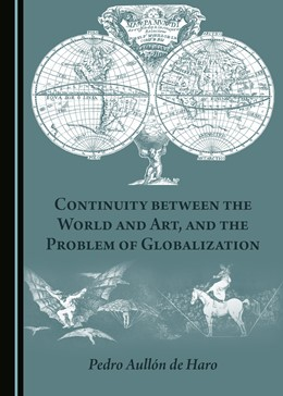 Abbildung von Haro | Continuity between the World and Art, and the Problem of Globalization | 1. Auflage | 2017 | beck-shop.de