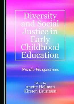 Abbildung von Hellman / Lauritsen   Diversity and Social Justice in Early Childhood Education   1. Auflage   2017   beck-shop.de