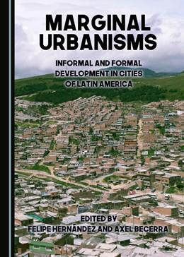 Abbildung von Hernández | Marginal Urbanisms | 2017 | Informal and Formal Developmen...