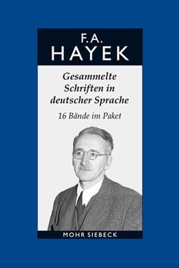 Abbildung von Hayek   Hayek, Friedrich A. von. Gesammelte Schriften in deutscher Sprache   1. Auflage   2017   beck-shop.de
