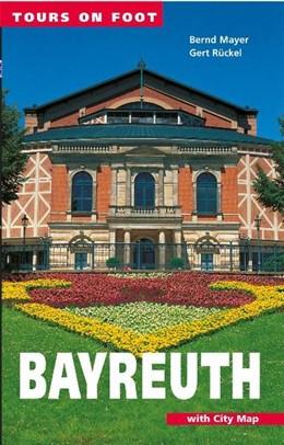 Abbildung von Mayer / Rückel | Tours on foot Bayreuth | 2nd edition | 2016