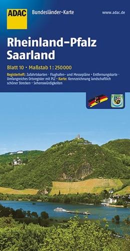 Abbildung von ADAC BundesländerKarte Deutschland 10. Rheinland-Pfalz und Saarland 1 : 250 000   4. Auflage, Laufzeit bis 2017   2017   Registerheft: Zufahrtskarten -...