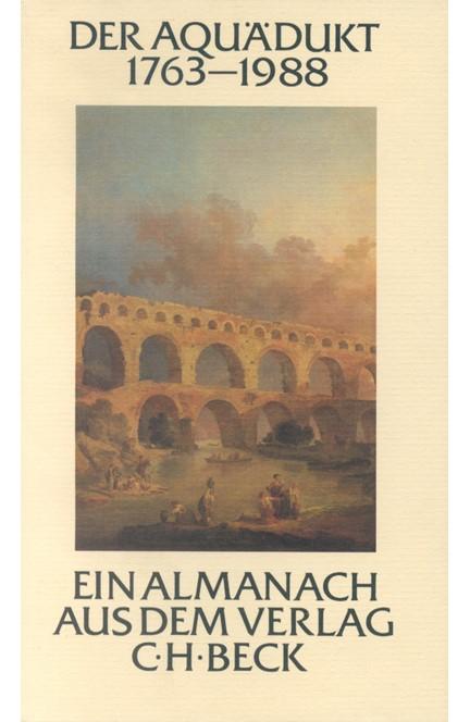 Cover: , Der Aquädukt 1763-1988