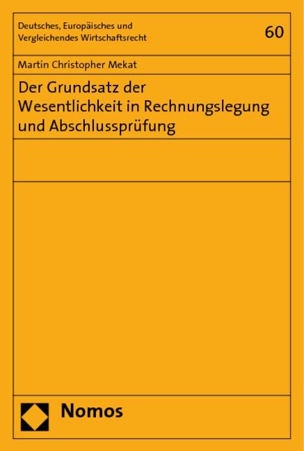 Der Grundsatz der Wesentlichkeit in Rechnungslegung und Abschlussprüfung   Mekat, 2019   Buch (Cover)