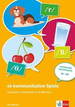 Abbildung von 44 kommunikative Spiele - Spanische Aussprache in 10 Minuten. Buch + Online | 1. Auflage | 2017 | beck-shop.de