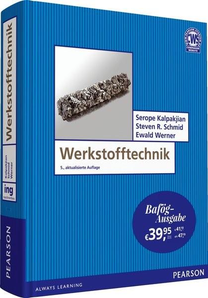 Werkstofftechnik - Bafög-Ausgabe | Kalpakjian / Schmid / Werner, 2017 | Buch (Cover)