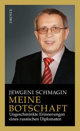 Abbildung von Schmagin | Meine Botschaft | 2017 | Ungeschminkte Erinnerungen ein...