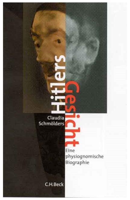Cover: Claudia Schmölders, Hitlers Gesicht