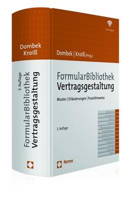 FormularBibliothek Vertragsgestaltung | Dombek / Kroiß (Hrsg.) | 3. Auflage, 2017 (Cover)
