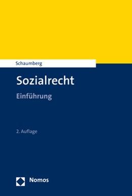 Abbildung von Schaumberg | Sozialrecht | 2. Auflage | 2018 | Einführung