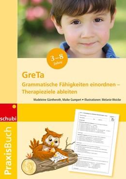 Abbildung von Güntheroth / Gumpert | Praxisbuch GreTa | 1. Auflage | 2017 | beck-shop.de