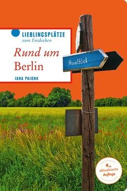 Abbildung von Pajonk | Rund um Berlin | 4. Auflage | 2017 | beck-shop.de