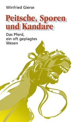 Abbildung von Gierse | Peitsche, Sporen und Kandare | 2000