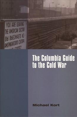 Abbildung von Kort   The Columbia Guide to the Cold War   2001