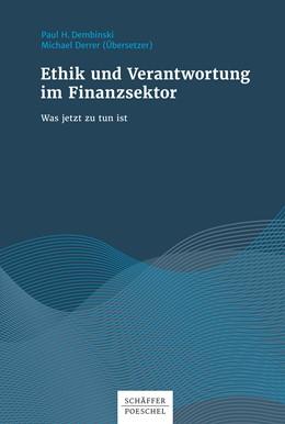 Abbildung von Dembinski | Ethik und Verantwortung im Finanzsektor | 1. Auflage | 2017 | beck-shop.de