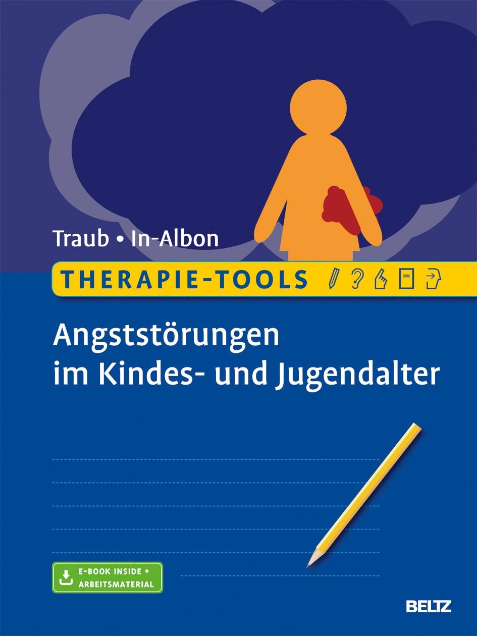 Therapie-Tools Angststörungen im Kindes- und Jugendalter | Traub / In-Albon, 2017 | Buch (Cover)