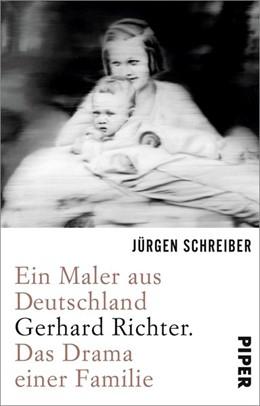 Abbildung von Schreiber | Ein Maler aus Deutschland | 2017 | Gerhard Richter. Das Drama ein...
