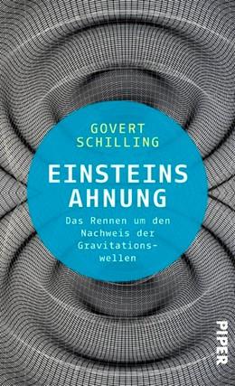 Abbildung von Schilling | Einsteins Ahnung | 2017 | Das Rennen um den Nachweis der...