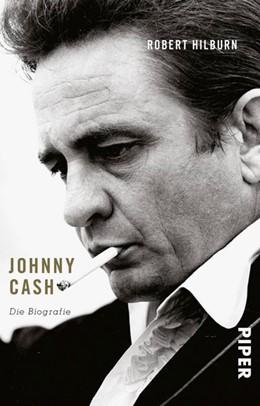 Abbildung von Hilburn | Johnny Cash | Neuauflage, Nachdruck | 2018 | Die Biografie