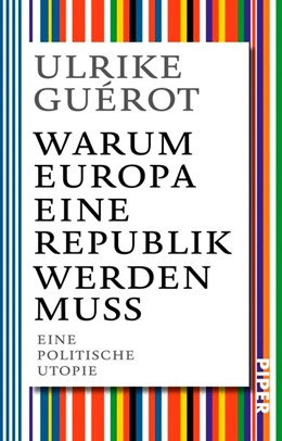 Abbildung von Guérot | Warum Europa eine Republik werden muss | 1. Auflage | 2017 | beck-shop.de