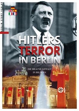 Abbildung von Giebel | Hitlers Terror in Berlin | 2017 | Das braune Berlin in Bildern