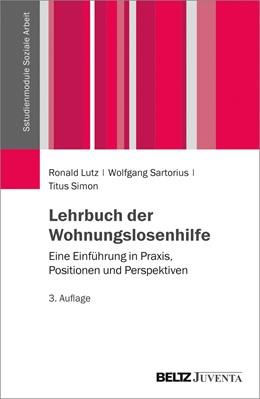 Abbildung von Lutz / Simon | Lehrbuch der Wohnungslosenhilfe | 3. Auflage | 2017 | beck-shop.de