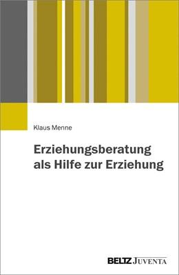 Abbildung von Menne   Erziehungsberatung als Hilfe zur Erziehung   1. Auflage   2017   beck-shop.de