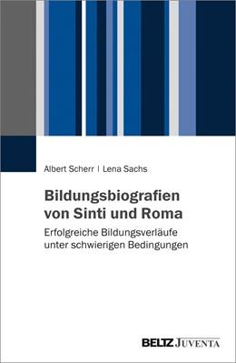 Abbildung von Scherr / Sachs   Bildungsbiografien von Sinti und Roma   2017   Erfolgreiche Bildungsverläufe ...