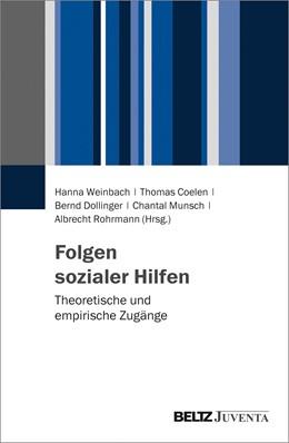 Abbildung von Weinbach / Coelen | Folgen sozialer Hilfen | 1. Auflage | 2017 | beck-shop.de