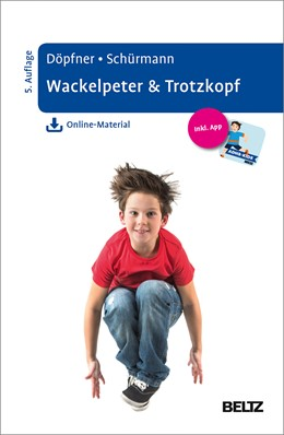 Abbildung von Döpfner / Schürmann | Wackelpeter & Trotzkopf | 5., aktualisierte Aufl | 2017 | Hilfen für Eltern bei ADHS-Sym...