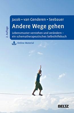 Abbildung von Jacob / Genderen | Andere Wege gehen | 2. Auflage | 2017 | beck-shop.de