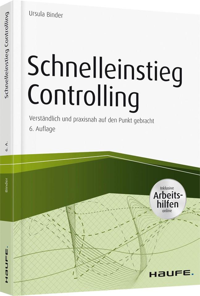 Schnelleinstieg Controlling - inkl. Arbeitshilfen online | Binder | 6. Auflage 2017., 2017 | Buch (Cover)
