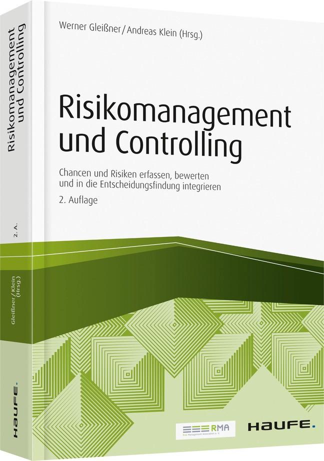 Risikomanagement und Controlling | Gleißner / Klein (Hrsg.) | 2. Auflage 2017., 2017 | Buch (Cover)