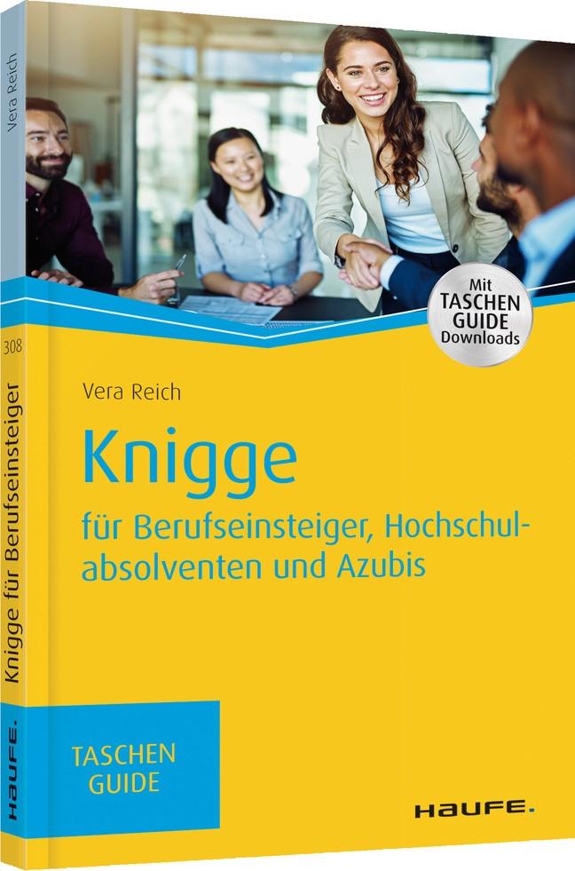 Knigge für Berufseinsteiger, Hochschulabsolventen und Azubis | Reich, 2017 (Cover)