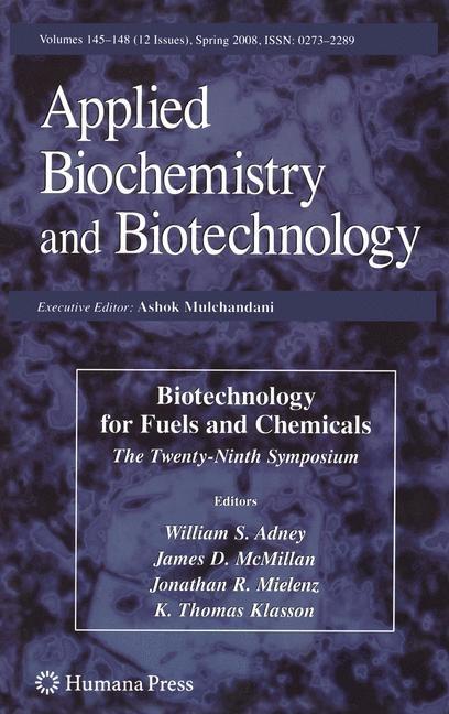 Abbildung von Adney / McMillan / Mielenz / Klasson | Biotechnology for Fuels and Chemicals | 2008