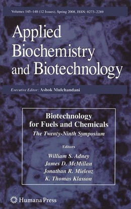 Abbildung von Adney / McMillan / Mielenz / Klasson | Biotechnology for Fuels and Chemicals | 2008 | The Twenty-Ninth Symposium