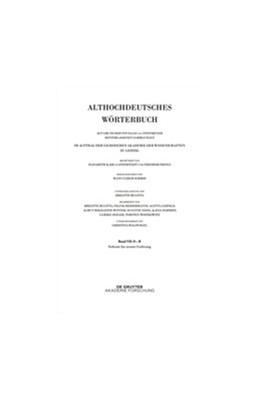 Abbildung von Schmid | Althochdeutsches Wörterbuch | 2018 | Band VII: O – R. 7. bis 9. Lie...