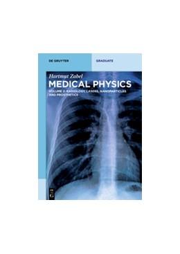 Abbildung von Zabel | Radiology, Lasers, Nanoparticles and Prosthetics | 2017 | Volume 2: Radiology, Lasers, N...