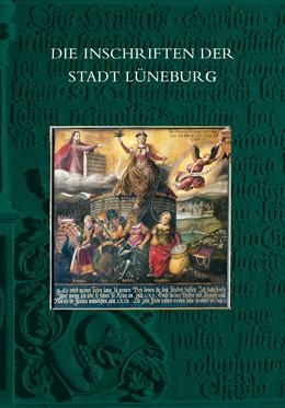 Abbildung von Wehking | Die Inschriften der Stadt Lüneburg | 1. Auflage | 2017 | 19 | beck-shop.de