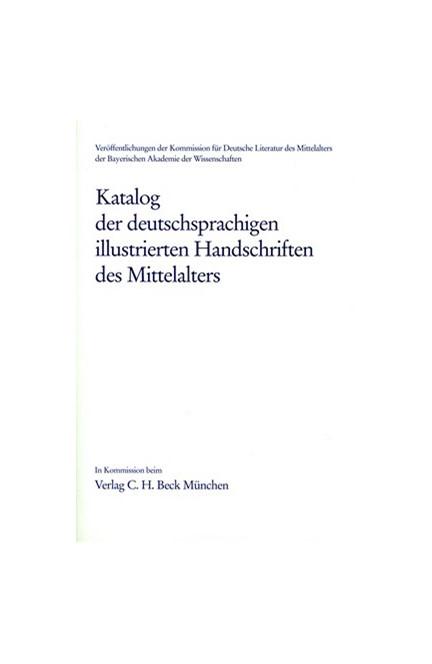 Cover: , Katalog der deutschsprachigen illustrierten Handschriften des Mittelalters  Band 8, Lfg. 3/4