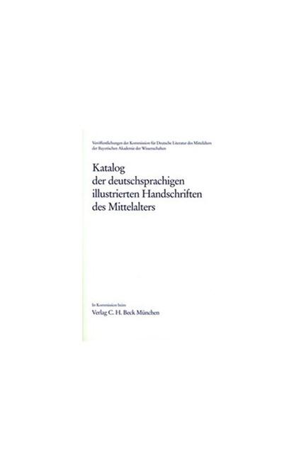 Cover: , Katalog der deutschsprachigen illustrierten Handschriften des Mittelalters  Band 8, Lfg. 5