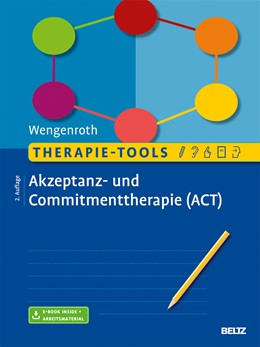 Abbildung von Wengenroth   Therapie-Tools Akzeptanz- und Commitmenttherapie (ACT)   2. Auflage   2017   beck-shop.de