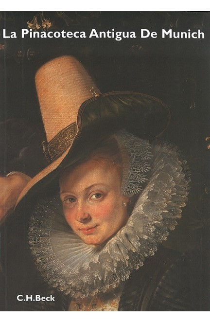 Cover: Reinhold Baumstark, La Pinacoteca Antigua Munich