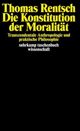 Abbildung von Rentsch | Die Konstitution der Moralität | 1999 | Transzendentale Anthropologie ... | 1421