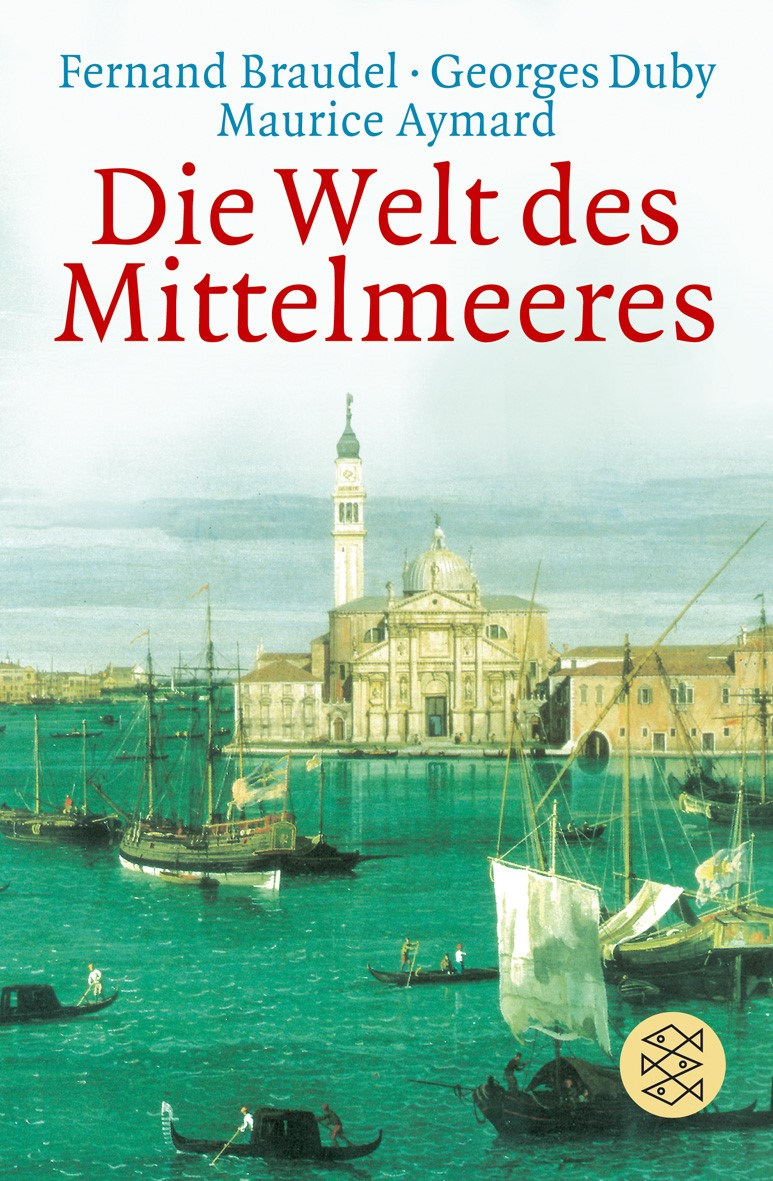 Die Welt des Mittelmeeres | Braudel / Duby, 2006 | Buch (Cover)