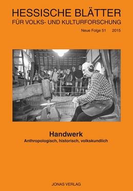 Abbildung von Handwerk | 2017 | Anthropologisch, historisch, v...