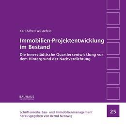 Abbildung von Wüstefeld | Immobilien-Projektentwicklung im Bestand | 2017 | Die innerstädtische Quartierse...