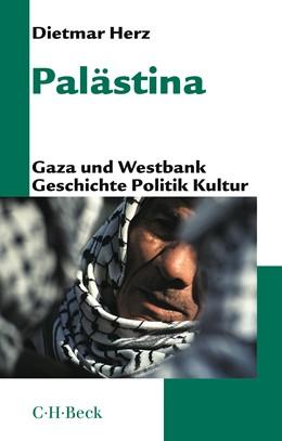 Abbildung von Herz, Dietmar | Palästina | 6. Auflage | 2019 | Gaza und Westbank. Geschichte,... | 1433