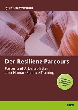 Abbildung von Wellensiek / Schwarz | Der Resilienzparcours | 1. Auflage | 2018 | beck-shop.de