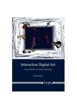 Abbildung von Dika | Interactive Digital Art | 2017 | Visual Motifs and their Meanin...